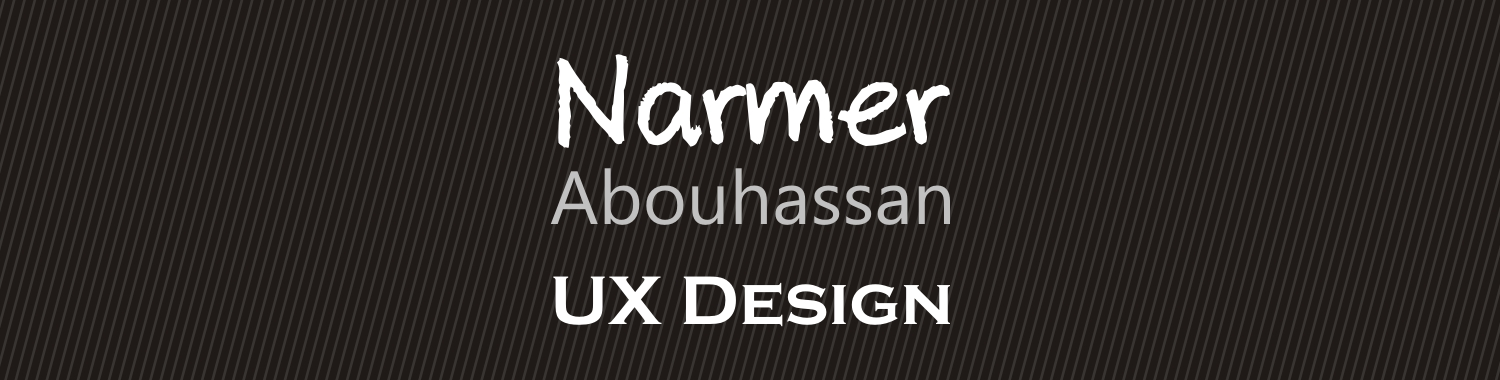Narmer Abouhassan - UX Design